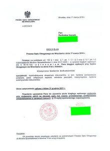 Sąd Okręgowy weWrocławiu ustanowił mnie Biegłym Sądowym zdziedzin: klasyczne badanie dokumentów - specjalność: kryminalistyczna ekspertyza dokumentów, awtym: badania porównawcze podpisów, paraf, odręcznych zapisów, odcisków pieczątek, maszynopisów, badania autentyczności dokumentów.